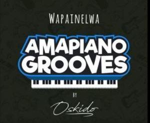 Oskido – Wapainelwa Ft. The Mood