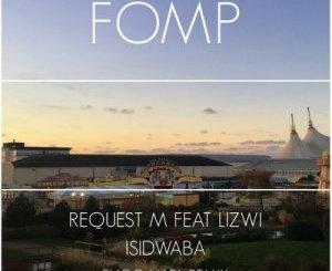 ReQuest M, Lizwi & Enoo Napa – Isidwaba (Enoo Napa Remix)