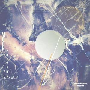 Tonyque – Moon Preyers EP