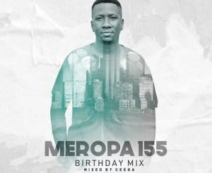 Ceega – Meropa 155 (CWM Birthday Mix)