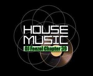 DJ FeezoL – Chapter 39 2019