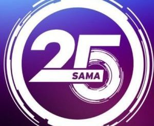 Watch The Full Video of The 25th South African Music Awards (SAMA25) Held on the first of June 2019