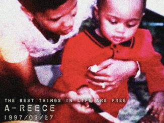 A-Reece – (The Best Things In Life Are Free)