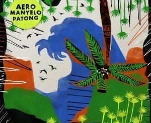 Aero Manyelo – Patong