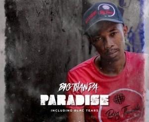 Big Thanda – Paradise