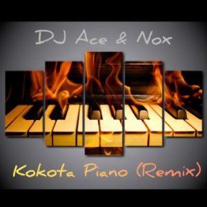 DJ Ace & Nox – Kokota Piano (Remix)