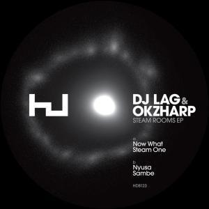 DJ LAG & Okzharp – Steam One