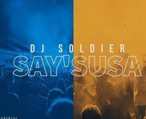 DJ Soldier – Saysusa (Vox)