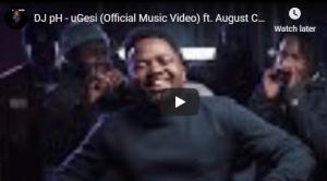 DJ pH – uGesi (Official Music Video) ft. August Child, Kwesta, Makwa, Maraza