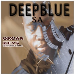 DeepBlue SA – Organ Keys (Original Mix)