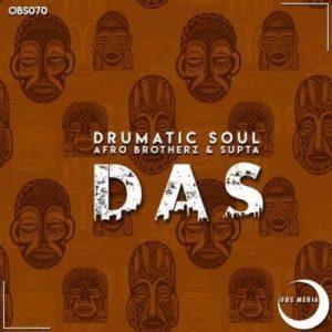 Drumatic Soul, Afro Brotherz & Supta – Das (Original Mix)