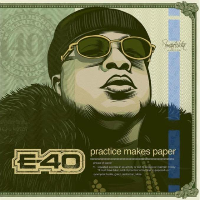 "E-40 Drops The Long Awaited Album ""Practice Makes Paper"" Project [NEWS]"