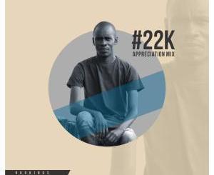 Ed-Ward – 22K Appreciation Mix