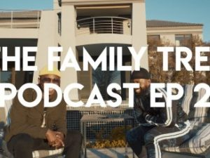 FAMILY TREE PODCAST EP 2: Khuli Chana speaks New Music, Love and Brotherhood with Cassper Nyovest