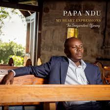 Papa Ndu – My Heart Expression