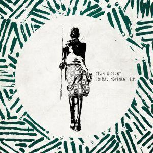 Team Distant Ft. Xelimpilo – Tribal Movement (Original Mix)