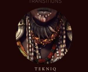 TekniQ – Transitions