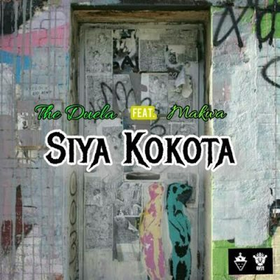 The Duela – Siya Kokota Ft. Maraza
