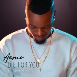 Aemo – Die For You Ft. Mariechan