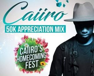 Caiiro – 50K Appreciation Mix
