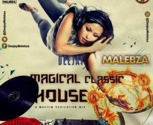 DJ Malebza – The Magical Classic House Mix