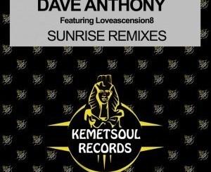 Dave Anthony, Loveascension8 – Sunrise (DJ Bonnie Remix)