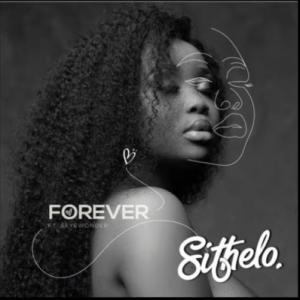 Dj Sithelo – Forever Ft. SkyeWanda