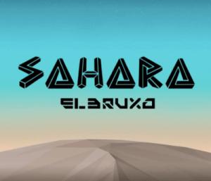 El Bruxo – Sahara / AfroHouse 2019