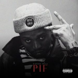 Ginger Trill – PIF