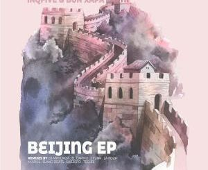 InQfive & Bun Xapa – Beijing (M-Soul SA's Antidote Mix)