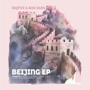 InQfive & Bun Xapa – Beijing (Slang-Beatz Remix)