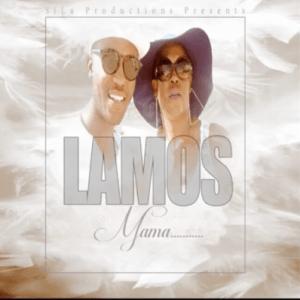 LaMos Musiq – Mama [MP3]