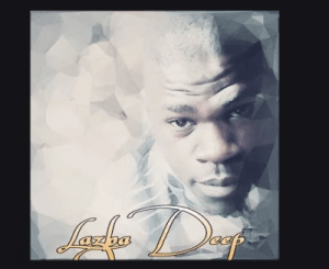 Lazba Deep – Mood Swings (Original)
