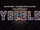 Luu Nineleven, Kelvin Momo, Dj Stoks & Dali Wonga – Yelele (Full Audio)