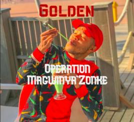 Material Kabelo Golden – Operation Magwinya'Zonke