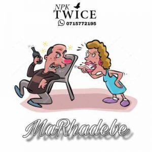 Npk Twice – MaRhadebe (Prod. Kabza De Small)