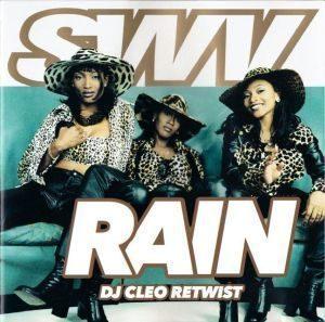 SWV – Rain (Dj Cleo Retwist)