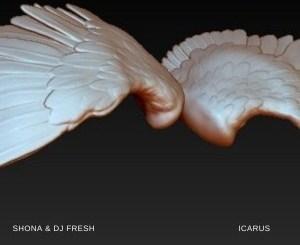 Shona SA & DJ Fresh – Icarus