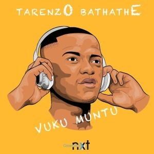 Tarenzo Bathathe – Vuku Muntu