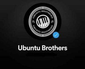Ubuntu Brothers & GemValleyMusiq – Bafana Ba Morobaroba