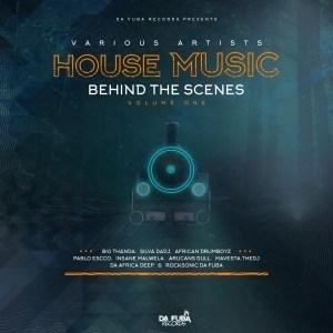 VA – House Music Behind The Scenes, Vol. 1