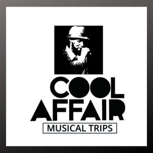 Cool Affair – Musical Trips