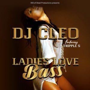DJ Cleo – Ladies Love Bass (Radio Edit)