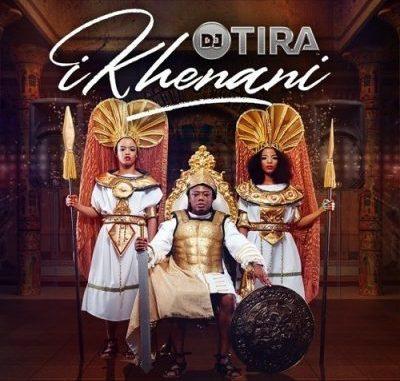 DJ Tira – Ikhenani