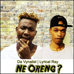 Da Vynalist Ft. Lyrical Ray – Ne Oreng
