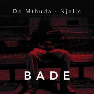 De Mthuda & Ngelic – Bade