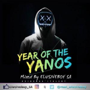Elusiveboy SA – Year Of The Yanos Vol.1 Mix