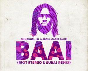 Emmanuel Jal & Abdul Gadir Salim – Baai (Riot Stereo & SURAJ Remix)