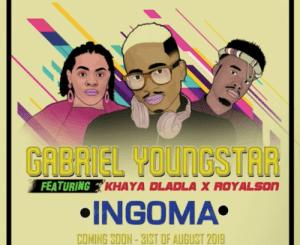 Gabriel YoungStar – INGOMA Ft. Khaya Dladla & RoyalSon