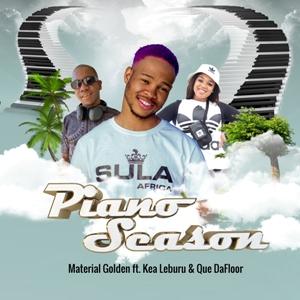 Material Golden – Piano Season Ft. Kea Leburu & Que Dafloor